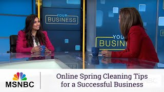 Online Spring Cleaning Tips for a Successful Business – MSNBC